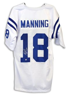 AAA Sports Memorabilia LLC - Peyton Manning Indianapolis Colts Autographed  White Jersey a305518e5