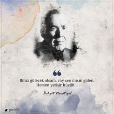 * Behçet Necatigil Book Quotes, Life Quotes, Good Sentences, Famous Words, English Quotes, Meaningful Quotes, Cool Words, Quotations, Cool Photos