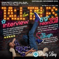 It's time again to open the curtains for Tall Tales! Today we literally open it for Eric, the world's tallest comedian. Tall Tales, News Blog, Comedians, Interview, Hilarious, Jokes, Meet, World, Life