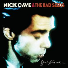 Nick-Cave-The-Bad-Seeds-Your-Funeral-My-Trial-180g-LP