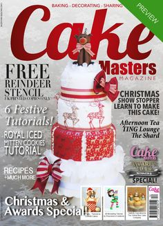 Cake Masters Magazine - December 2014  Cake Masters Magazine - Christmas Issue! Packed with tutorials, interviews, recipe from Will Torrent and Cake Masters Magazine Award Winners Special, Afternoon Tea at the Shard and so much more!