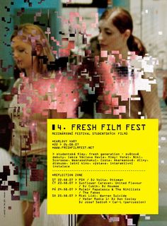 AGI - glitch series - treatment and type Fresh Film Festival 2007 (©adela pauline) Graphic Design Posters, Graphic Design Inspiration, Type Design, Print Design, Film Festival Poster, Typography Poster, Gig Poster, Identity, Communication Design