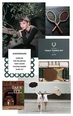 FEATURED: Audrey Hepburn in Sabrina, rackets photographed by A Noble Savage, Fred Perry Centenary Table Tennis Set, Take Ivy by T. Hayashida, and a quirky photo shoot found here. Table Tennis Set, Color Inspiration, Inspiration Boards, Simple Blog, Presentation Layout, Love At First Sight, Note To Self, Hunter Green, Mood Boards