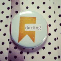 *darling* Collage pin by Daydream Studios and available in shops listed on the board