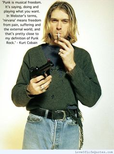 Kurt Cobain quote on musical freedom - http://www.loveoflifequotes.com/uncategorized/kurt-cobain-quote-musical-freedom/