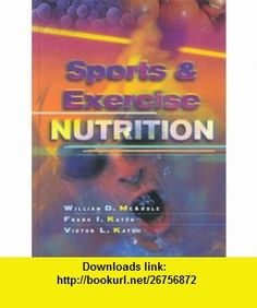 Sports and Exercise Nutrition (9780683304497) William D. McArdle, Frank I. Katch, Victor L. Katch , ISBN-10: 0683304496  , ISBN-13: 978-0683304497 ,  , tutorials , pdf , ebook , torrent , downloads , rapidshare , filesonic , hotfile , megaupload , fileserve