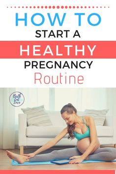 How to Start a Healthy Pregnancy Routine &; Want a healthy pregnancy? Learn tips fo&; How to Start a Healthy Pregnancy Routine &; Want a healthy pregnancy? Learn tips fo&; Baby Kicking, Thing 1, Future Maman, First Trimester, After Baby, Pregnant Mom, Pregnant Barbie, Yoga, First Time Moms