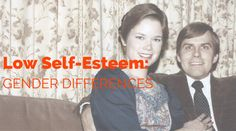 Low Self-Esteem: Gender Differences | Healthy mind. Better life.