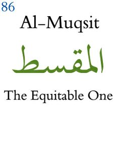AL MUQSIT | THE EQUITABLE ONE