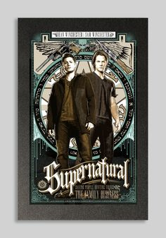 Sam and Dean Winchester Poster ~ Supernatural