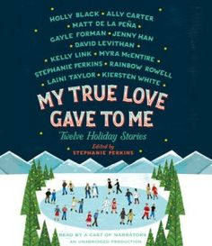 """Pairing Music with YA Lit: """"My True Love Gave to Me"""" Edition (Part 2)"""