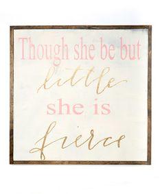 'She Is Fierce' Sign