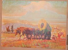 WAGON TRAIN HEADING WEST Old American West Louis Dow Litho Co. #Vintage