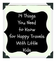 The Logistics You Need to Know Before You Travel with Little Kids from Mommy with Selective Memory