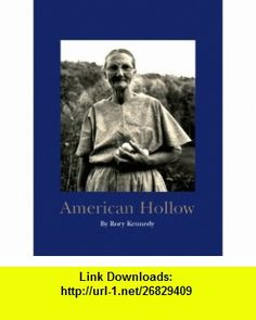 American Hollow (9780821226315) Rory Kennedy, Steve Lehman, Robert Coles , ISBN-10: 0821226312  , ISBN-13: 978-0821226315 ,  , tutorials , pdf , ebook , torrent , downloads , rapidshare , filesonic , hotfile , megaupload , fileserve