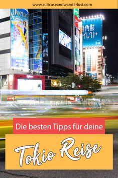 Die besten Tipps für dein Tokio Reise. Entdecke Tokio in 4 Tagen mit meinen ganz persönlichen Empfehlungen für Japans Metropole Tolle Hotels, U Bahn, Image Categories, Japan, Times Square, About Me Blog, Suitcase, German, Wanderlust