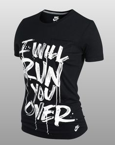 yep, and loving it. I can't believe Nike quoted me! Nike Workout, Workout Wear, Workout Shirts, Fitness Shirts, Nike Design, Nike Boots, Gym Style, Running Shirts, Nike Outfits
