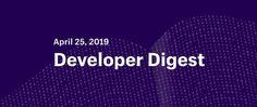 Developer Digest: April 25, 2019 #webdevelopment #webdesign #programming #freelancing #entrepreneurship April 25, November, Web Development Company, Fun Facts, Encouragement, Web Design, Entrepreneurship, Programming, Ecommerce