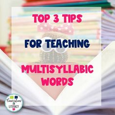 Top 3 Tips for Teaching Multisyllabic Words in the elementary classroom. Hands on phonics activities that build fluency with vowel sounds. #phonics #multisyllabicwords #elementary #wordwork #readinginterventions #conversationsinliteracy #secondgrade #thirdgrade #fourthgrade #fifthgrade 2nd grade, 3rd grade, 4th grade, 5th grade