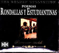 Poemas, Rondallas y Estudiantinas.