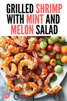 The shrimp is balanced with slight sweetness, bitter char, and tangy lime—a combination that complements the refreshing melon. Pick the ripest melons you can find; they should be firm but slightly soft and fragrant, especially near the stem end. | Cooking Light