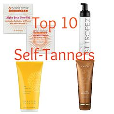Top 10 Self-Tanners + Sunless Tanning Tips