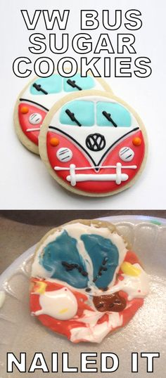 VW bus sugar cookies. Nailed it. Actual perfect cookies from Guilty Confections by Lacey for $25 a dozen on Etsy. Failed cookie by photolovebus.com. #nailedit #vwbus