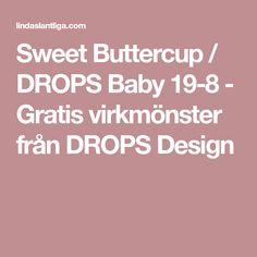 Sweet Buttercup / DROPS Baby 19-8 - Gratis virkmönster från DROPS Design