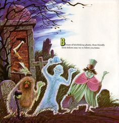 """The Story and Song from The Haunted Mansion"" illustrated by Collin Campbell  (http://newlegendmike.blogspot.co.uk/2011/10/countdown-to-halloween-haunted-mansion.html)"