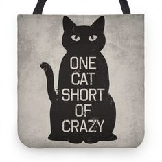 One Cat Short of Crazy...or so my sister tells me! Haha