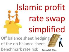 Islamic profit rate swap - exchange of the mark-up of a long dated fixed rate Murabahah contract with the LIBOR rate underlying a series of smaller Murabahahs … Balance Sheet, Islamic, Finance, Presentation, Economics, Weighing Scale