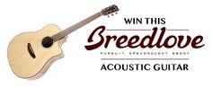 Yours truly rocks a Breedlove for all jams acoustic--enter this giveaway to join the club!