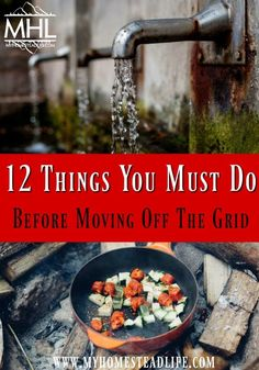 12 Things you MUST do before moving Off-The-Grid. Are you ready to unplug? Check to see if living off the grid is right for you. Off Grid Survival, Survival Prepping, Emergency Preparedness, Survival Skills, Survival Gear, Survival Shelter, Survival Knife, Homestead Survival, Wilderness Survival