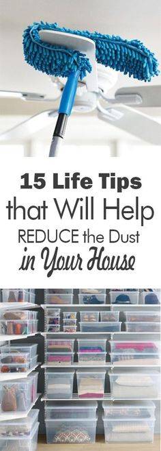 15 Life Tips that Will Help REDUCE the Dust in Your House - 101 Days of Organization