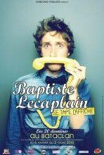 Baptiste Lecaplain se tape l'affiche