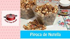 Pipoca de Nutella   Cook Top Brasil #114