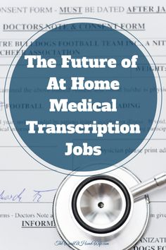 At Home Medical Transcription jobs