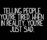 Sometimes... It's just easier to say. But more importantly, easier to get over it! :)