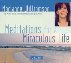 Meditations for a Miraculous Life by Marianne Williamson http://www.amazon.com/dp/1401917321/ref=cm_sw_r_pi_dp_c4QWtb1T6TA8MA0Q