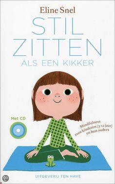 """Kindermindfulness - mindfulness / aandachttraining voor kinderen  ........  Het boekje """" Stilzitten als een kikker""""  -  dat bij de training hoort."""