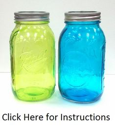 DIY Tinted Mason Jar Tutorial--better than the one we tried. Fixes the goofs.