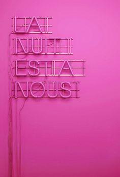 neon 'la nuit est a nous' (the night is ours) sign