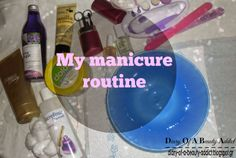 My manicure routine
