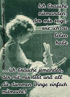 German Quotes, My Soulmate, Life Is Hard, Wise Quotes, Powerful Words, How I Feel, Word Up, Be Yourself Quotes, Cool Words