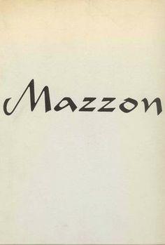 MAZZON - Coccia Alfio, Galliano Mazzon. Pittore. Novara, Centro Internazionale di Poesia, 1968.