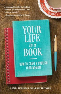 Your Life is a Book: How to Craft & Publish Your Memoir By Brenda Peterson and Sarah Jane Freymann. Brenda join us at the Poulsbo Library branch Memoir Writing, Writing Advice, Writing Help, Writing A Book, Autobiography Writing, Writing Resources, Teaching Writing, Start Writing, Book Of Life