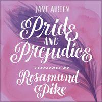 Pride and Prejudice (Unabridged) by Jane Austen : iTunes : $15
