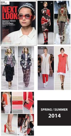 NEXT LOOK FASHION TRENDS . SPRING/SUMMER 2014