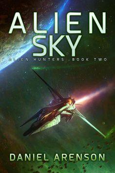 Alien Sky - Daniel Arenson   Science Fiction  961400994: Alien Sky - Daniel Arenson   Science Fiction  961400994 #ScienceFiction