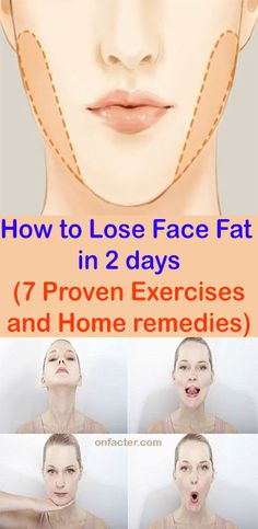 How to Lose Face Fat in 2 days 7 Proven Exercises and Home remedies Onfacter Fat Face Exercises, Double Chin Exercises, Facial Exercises, Lose Hip Fat Exercises, Reduce Face Fat, Loose Face Fat, Lose Fat In Face, Cheek Fat, Reduce Double Chin